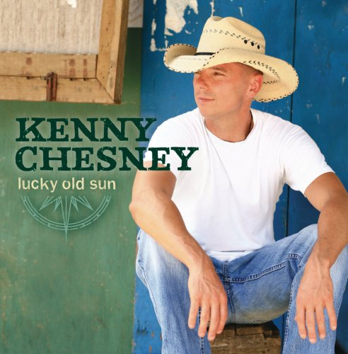 KENNY CHESNEY - Lucky Old Sun (Deluxe Version) - Zortam Music
