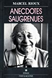 img - for Anecdotes saugrenues: Historiettes (French Edition) book / textbook / text book