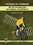 img - for Ciclismo en Carretera (Spanish Edition) book / textbook / text book