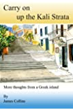 Carry on up the Kali Strata (English Edition)