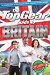 The Top Gear Guide to Britain: A cele...