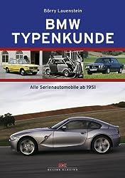 BMW Typenkunde: Alle Serienautomobile ab 1951