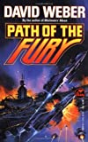 Path of the Fury (067172147X) by Weber, David