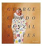 George Condo: Mental States: Seelenzustände