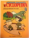 img - for Charlie Brown's 'Cyclopedia Volume 2: Animals Through the Ages book / textbook / text book