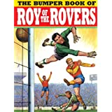 The Bumper Book of Roy of the Roversby Titan Books