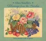 img - for Ellen Stouffer's Blessings from the Garden 2014 Deluxe Wall Calendar book / textbook / text book