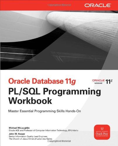 Oracle Database 11g PL/SQL Programming Workbook (Oracle Press)