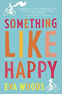 Book Cover: Something Like Happy: A Novel