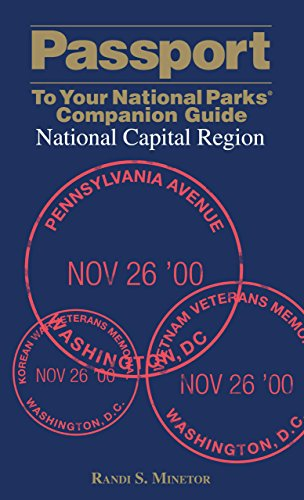 Passport To Your National Parks® Companion Guide: National Capital Region (Passport Series)