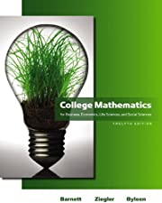 College Mathematics for Business Economics Life Sciences and Social Sciences by Raymond A. Barnett
