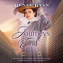 Journey's End: Gilded Promises Audiobook by Renee Ryan Narrated by Karen Peakes
