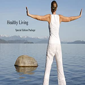 Healthy Living Special Edition Audio Package | [Kym Tolson, Hani Al-Qasem]