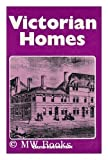 img - for Victorian Homes book / textbook / text book