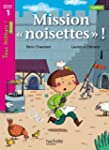 Mission �noisettes� Niveau 1 - Tous l...