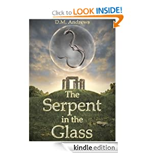 Free Kindle Book: The Serpent in the Glass (The Tale of Thomas Farrell), by D.M. Andrews