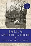 The Master of Jalna (Whiteoaks of Jalna series)