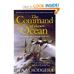The Command of the Ocean - A Naval History of Britain 1649-1815 N.A.M. Rodger