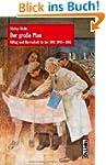 Der gro�e Plan: Alltag und Herrschaft...