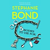 5 Bodies to Die For: Body Movers, Book 5 | [Stephanie Bond]