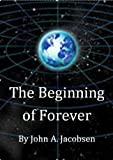 The Beginning of Forever (The End)
