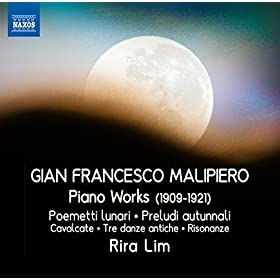 Malipiero: Piano Works