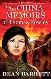 img - for A Love Story: The China Memoirs of Thomas Rowley book / textbook / text book