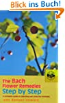 The Bach Flower Remedies Step by Step...