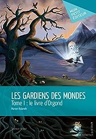 Le Gardien Des Mondes (2019)