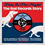This Is The Night: The End Records St...