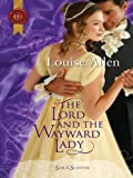 The Lord and the Wayward Lady (Harlequin Historical)