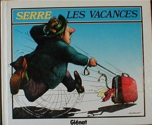 Les vacances (French Edition), Claude Serre