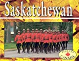 img - for Saskatchewan (Hello Canada) book / textbook / text book