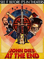 John Dies at the End (Watch Now Before It's In Theaters!)