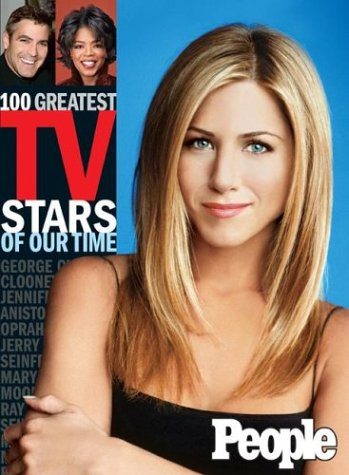 People: 100 Greatest TV Stars of Our Time, Editors of People Magazine