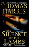 Silence Of The Lambs (Turtleback School & Library Binding Edition) (0613280652) by Thomas Harris