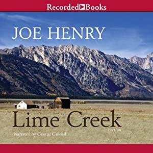 Lime Creek | [Joe Henry]