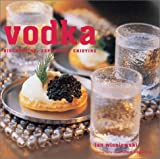 img - for Vodka: Discovering, Exploring, Enjoying book / textbook / text book