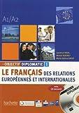 Objectif Diplomatie: Livre De L'Eleve + CD Audio 1 (Levels A1-A2) Laurence Riehl