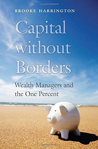 capital-without-borders-wealth-managers-and-the-one-percent
