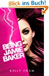 Being Jamie Baker (English Edition)