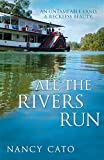 All the Rivers Run (Hodder Great Reads)