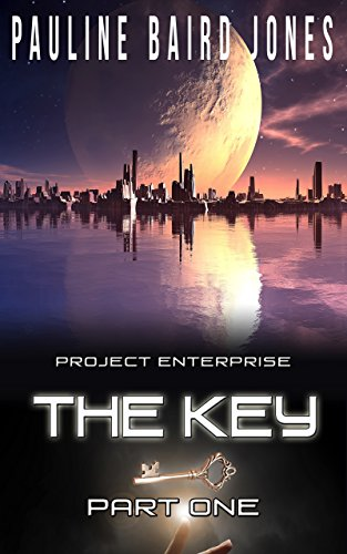 The Key: Part One (Project Enterprise Book 1) (Top Science Fiction Books compare prices)