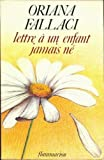 Lettre a un Enfant Jamais Ne (French Edition) (2080608576) by Oriana Fallaci