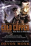 Cold Copper: The Age of Steam