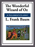 The Wonderful Wizard of Oz (Unabridged Start Publishing LLC)