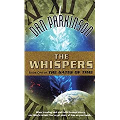 Whispers (The Gates of Time , No 1) by Dan Parkinson