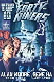 Alan Moore Top 10: The Forty-Niners (Top Ten)