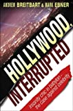 Hollywood, Interrupted: Insanity Chic in Babylon - The Case Against Celebrity (Lifestyles General)