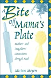 A Bite Off Mama